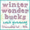 Winter Wonder Bucks $75 Cash or Amazon Giveaway! WW – 12/18 Closed