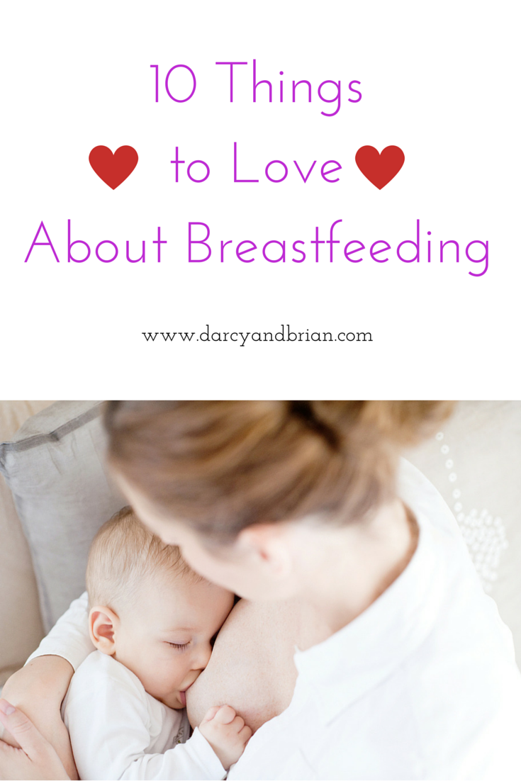 10 Things to Love About Breastfeeding