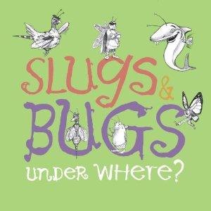 slugs n bugs