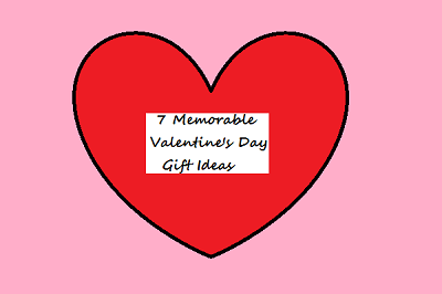 Memorable Valentines Day Gift Ideas