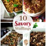 10 Savory Stuffing Recipes You Need to Make - These delicious stuffing recipes are perfect for Thanksgiving and Christmas. These recipes take a traditional holiday side dish and give it a flavorful twist. You'll never reach for boxed stuffing again!