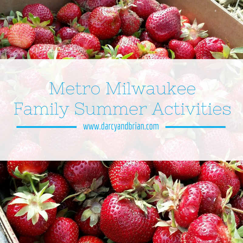 Milwaukee area summer activities for families