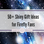 Firefly Gift Guide - I love finding gifts that fit the fandom interests of my friends and family. It makes their Christmas or birthday present feel extra special. We can't bring the show back, but these shiny gift ideas are perfect for Firefly fans.