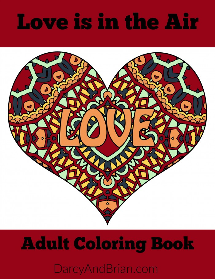 Coloring is not just for kids! Get your free printable Love is in the Air Adult Coloring Book and have fun.