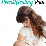 If you are struggling with pain these tips for handling breastfeeding pain are going to make it much easier to bond with your child!