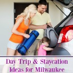 Looking for staycation ideas near Milwaukee, Wisconsin? Here are several family friendly destinations within driving distance of Metro Milwaukee.