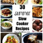 Summer Slow Cooker Recipes like this great list keep you from slaving over a hot stove in the heat of summer! Our family loves these tasty and easy recipes!