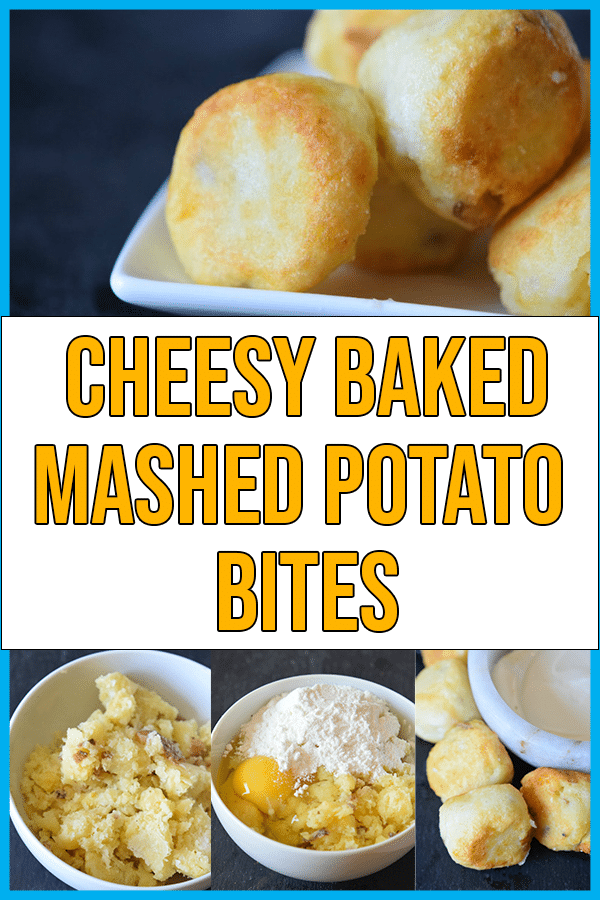 Baked Mashed Potato Balls Collage for Cheesy Potato Bombs Recipe