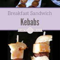 Breakfast Sandwich Kebabs