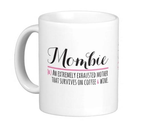 Mombie definition coffee mug