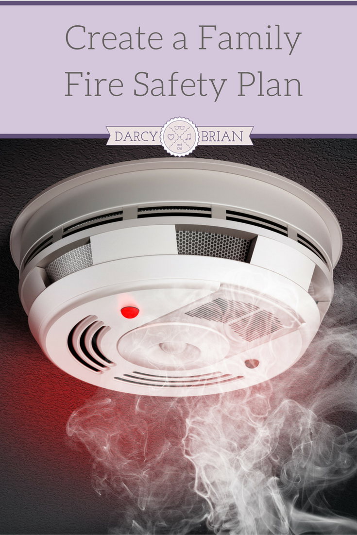 Create A Family Fire Safety Plan Life With Darcy And Brian