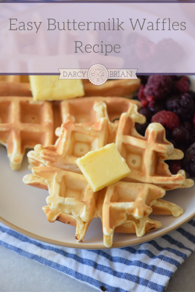 easy-buttermilk-waffles-recipe | Life With Darcy and Brian