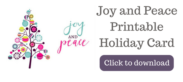 Preview image of printable card with text to click image to receive your Joy and Peace holiday card printable.