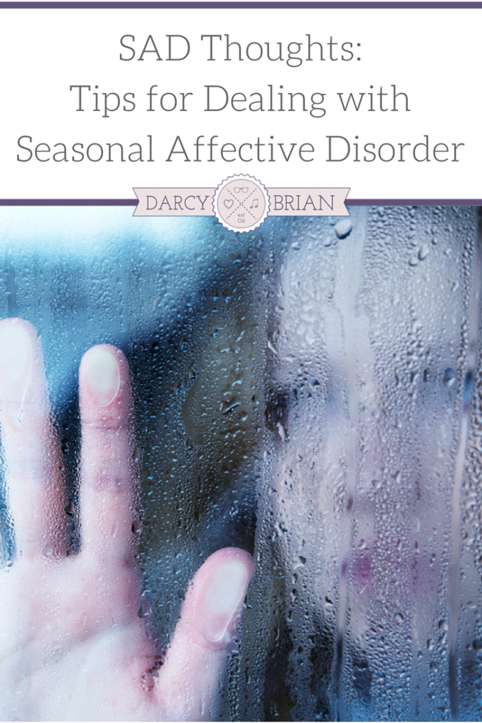 Sad Thoughts: Dealing with SAD or Seasonal Affective Disorder is a tough transition for people every winter. Check out our tips and suggestions to help!