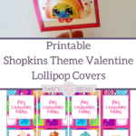 Looking for a cute and easy Valentine's Day treat for kids? Get these Shopkins theme lollipop covers to make sweet classroom valentines!