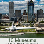 Looking for things to do with the kids this summer? Find out why you should plan a road trip to visit these 10 Museums to See in Wisconsin! Perfect way to make family travel educational.