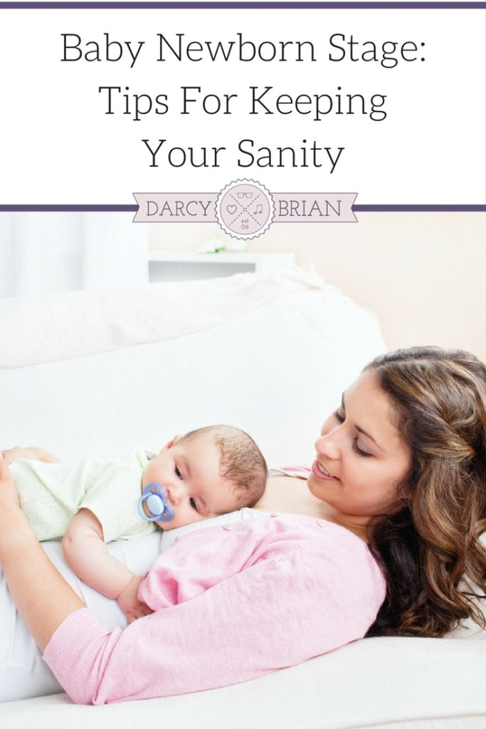 Baby Newborn Stage: Tips For Keeping Your Sanity - Are you prepared for your new baby? Don't miss out on all of the top tips for making sure those early days are manageable with your infant! Super helpful for new moms and new dads.