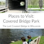 Looking for scenic places to visit in Wisconsin? Visit Covered Bridge Park and take your family to see the last covered bridge in Wisconsin! It's a nice place to stop for lunch, stretch your legs, and take pictures while taking a road trip through southeast Wisconsin.
