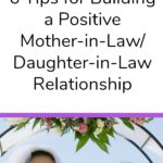 Great tips for welcoming a new family member. I hate family tension - it's too stressful! Check out these tips on how to build a positive Mother-in-Law/Daughter-in-Law relationship and create a special bond with your in-laws instead.