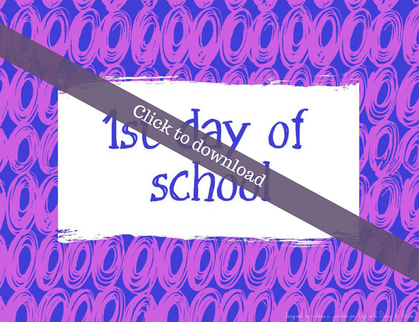 First day of school printable sign for back to school photos