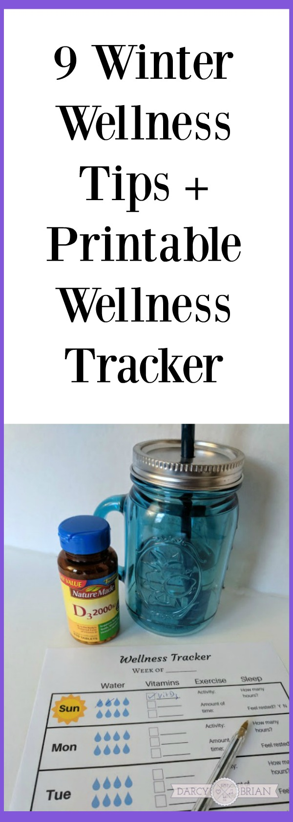 [AD] Staying healthy is important all year round. Check out these Winter Wellness Tips and free printable wellness tracker. #NatureMadeVitaminD #CollectiveBias