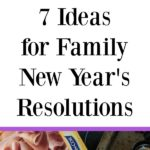 AD: Do you set resolutions as a family? Here are 7 Ideas for Family New Year's Resolutions to get you started! From gratitude to organization, these ideas are great to do with your kids. #CountOnCor #newyears #resolutions #familytime #parenting