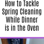 AD: Feeling overwhelmed by your to-do list? Check out these tips on how to tackle spring cleaning while dinner is in the oven! Get more done in less time with simple dinner solutions, breaking down the tasks and involving the kids. #CountOnCor #springcleaning #cleaningtips #chores