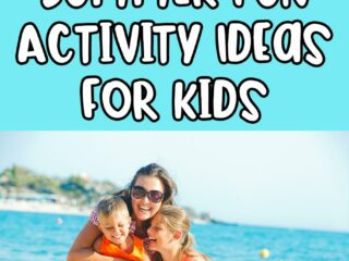 White text with black outlines on bright blue background says 25 Summer Fun Activity Ideas for Kids above image of smiling mom kneeling in the sand and hugging two children with the water behind them.