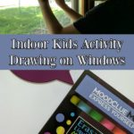 Looking for a fun indoor activity for kids? Use liquid chalk markers to write and draw on windows. Perfect for rainy days or when it is too hot or cold to play outside. Great summer boredom buster too! AD