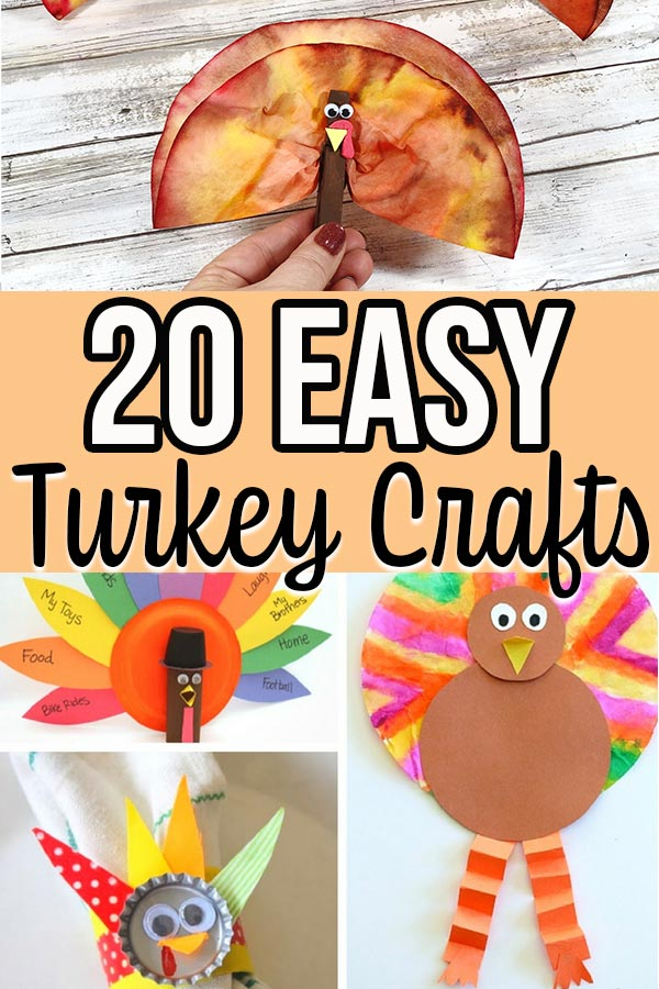 Collage of turkey crafts for kids with text overlay that says 20 Easy Turkey Crafts