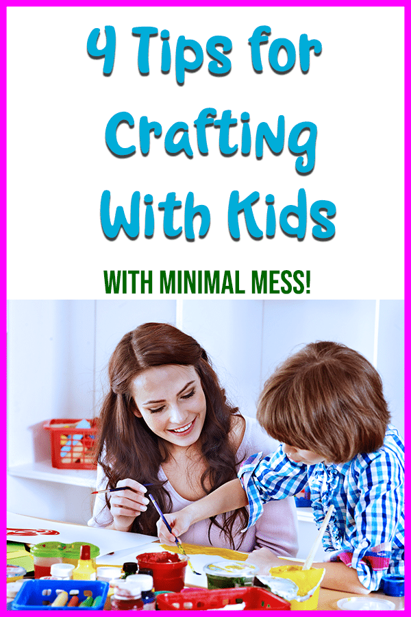Want to do crafts with our kids, but concerned about the mess? Check out these 4 tips to help you minimize the mess when the kids work on craft projects.