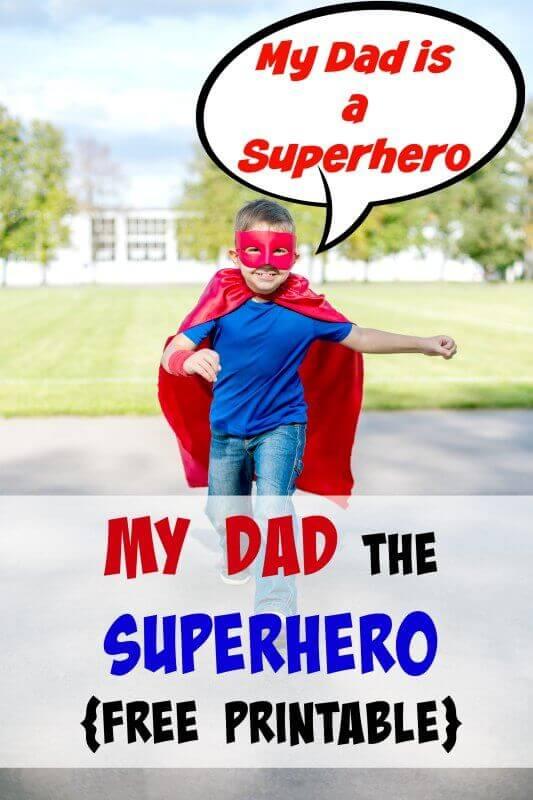 My Dad the Superhero Printable