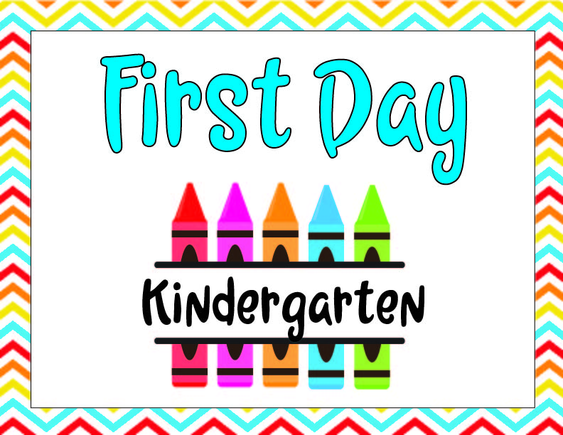 Printable sign that says First Day Kindergarten