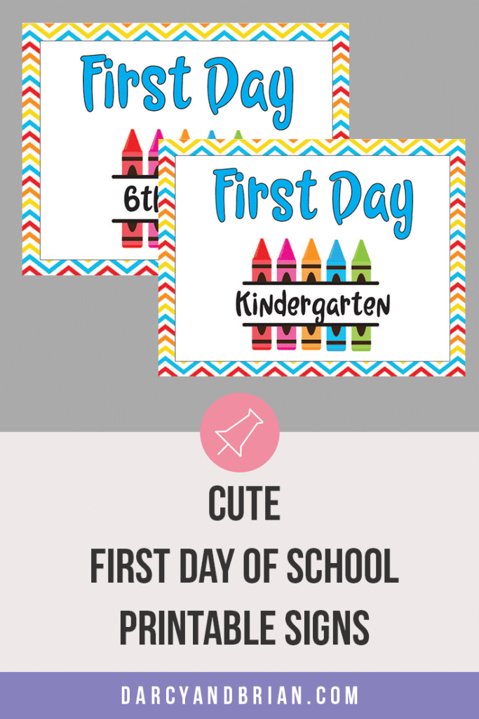 Preview of two printable first day of school signs
