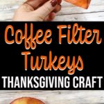 Completed coffee filter turkey images and text overlay.