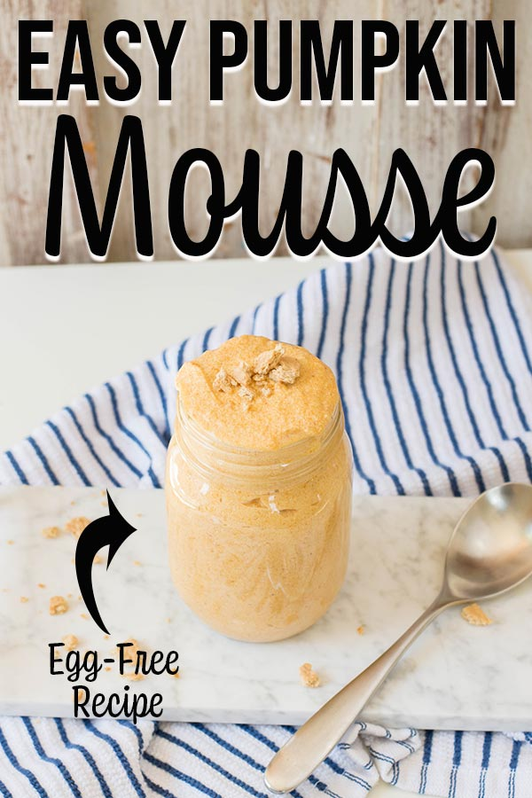 Side view of pumpkin mousse in a jar with text overlay describing recipe.