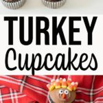 Collage image of turkey decorated cupcakes and text overlay