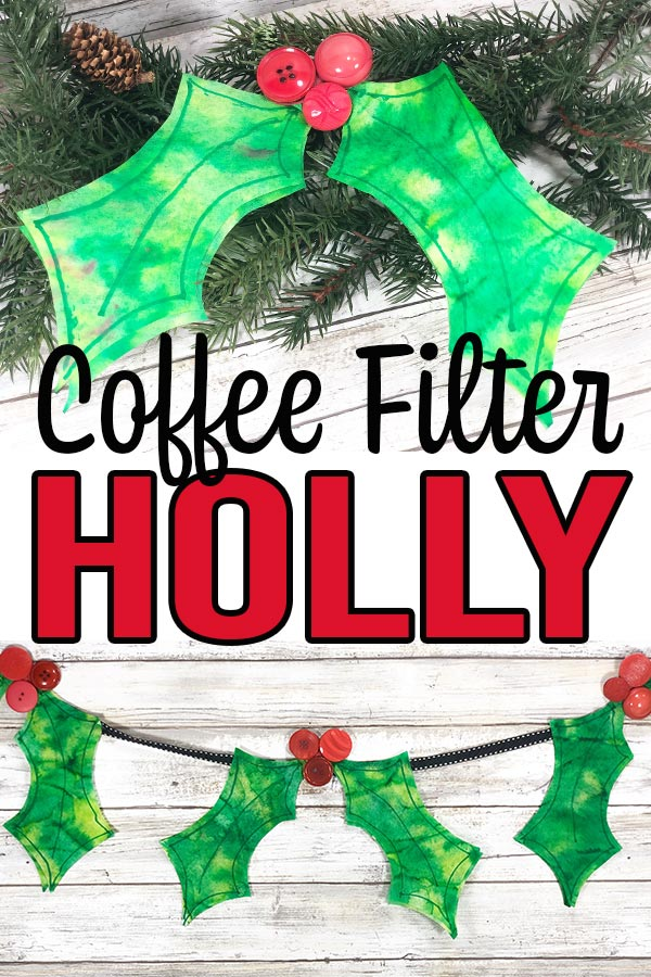 Image collage of completed coffee filter holly crafts with text overlay.