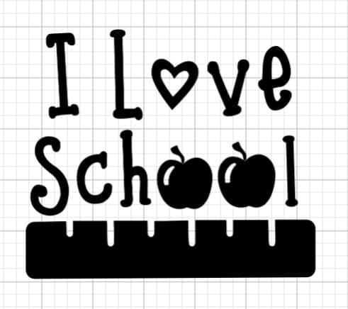Preview of I Love School from Design Space.