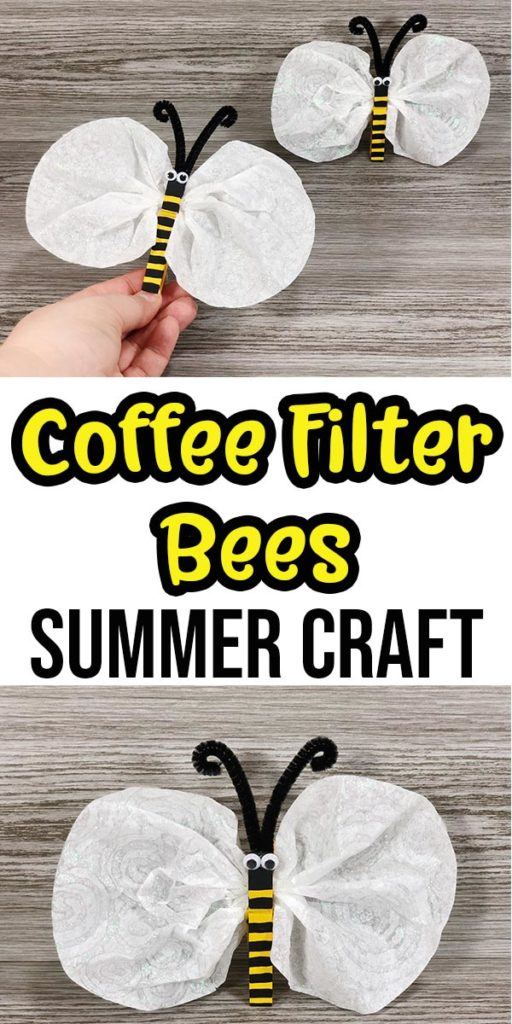 Top part of image shows woman's hand holding a completed coffee filter bee with another in the background. Middle of image has text overlay Coffee Filter Bees Summer Craft. Bottom of image has closer view of completed bee craft.