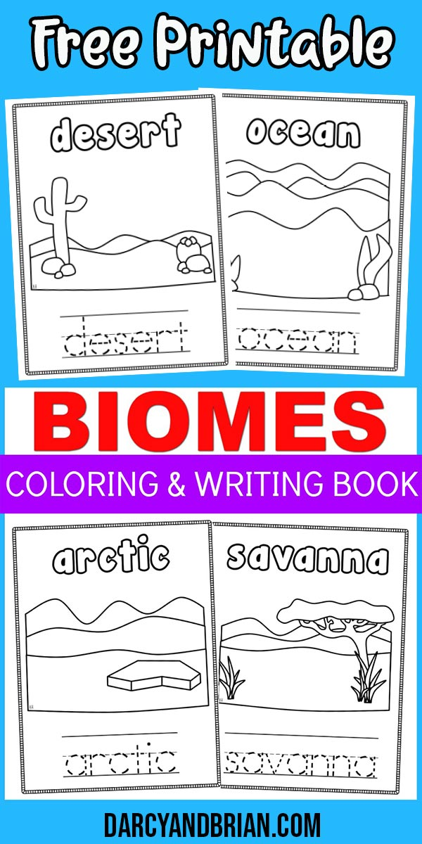 Light blue background with text overlay on top Free Printable and middle says Biomes Coloring & Writing Book. Desert, Ocean, Arctic, and Savanna pages shown.