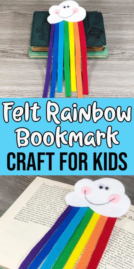 Two images of completed felt rainbow project laying on top of books with text overlay Felt Rainbow Bookmark Craft For Kids