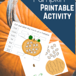 Preview of cut and label pumpkin page and another page with pictures of pieces of pumpkin, seeds, and vine on background image of the top of a pumpkin. Text overlay states Parts of a Pumpkin Printable Activity.