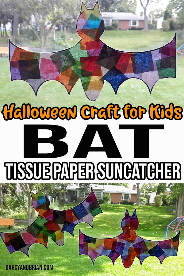 Close up view of completed bat craft in window at top of image and lower image shows two bat suncatchers in window. Text overlay in middle reads Halloween Craft for Kids Bat Tissue Paper Suncatcher.