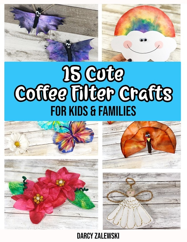 Cover image of Cute Coffee Filter Crafts digital craft book. Collage of six completed projects including bats, rainbow, butterfly, turkey, poinsettia, and angel. Book title text under the top two images on a light blue background.