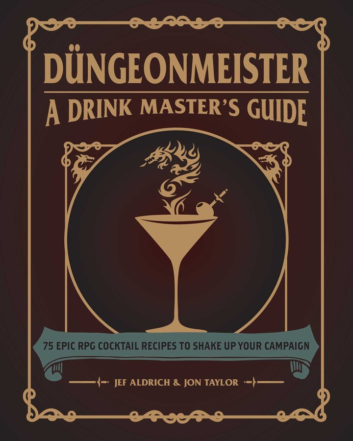 Book cover for Dungeonmeister & Drink Master's Guide. Book is brown with gold text and a smoking martini glass.