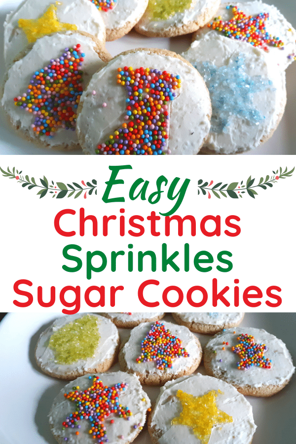 Top of image shows close up view of round sugar cookie decorated with sprinkles in the shape of a stocking with others on plate behind it. Green and red text in middle reads Easy Christmas Sprinkles Sugar Cookies. Bottom of image shows several decorated cookies on white plate.