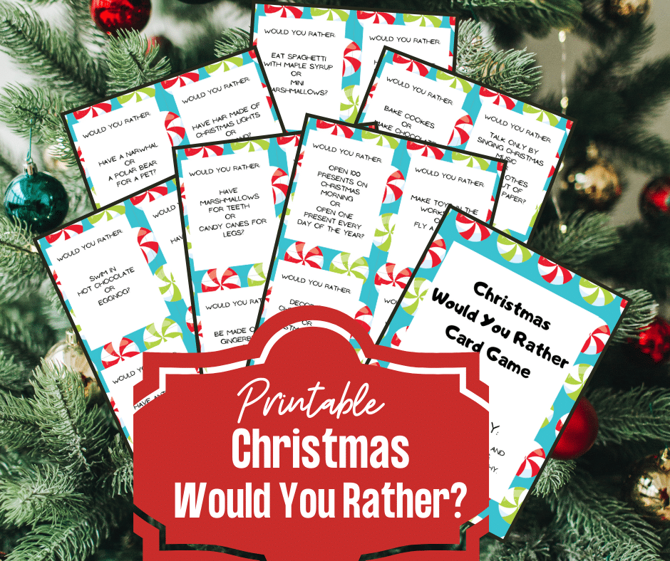 7 pages of printable question cards fanned out over Christmas tree background. In front of the pages is a decorative shaped red text box with white text reading Printable Christmas Would You Rather?