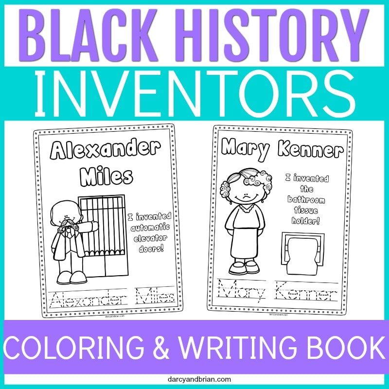 Across the top is Black History in purple text. Inventors in white text over light blue rectangle. Preview of printable pages for Alexander Miles and Mary Kenner. Coloring & Writing Book in white text on purple rectangle across bottom.