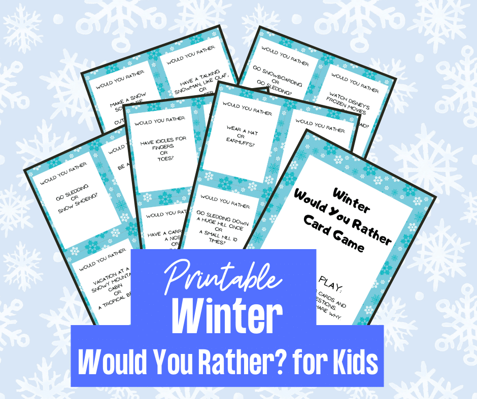 Preview of 6 printable pages fanned out on a light blue background with white snowflakes. White text on bright blue near bottom of image reads Printable Winter Would You Rather? for Kids.